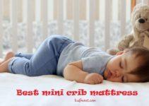 Top 8 Best Mini Crib Mattress Reviews & Buyer's Guide 2021